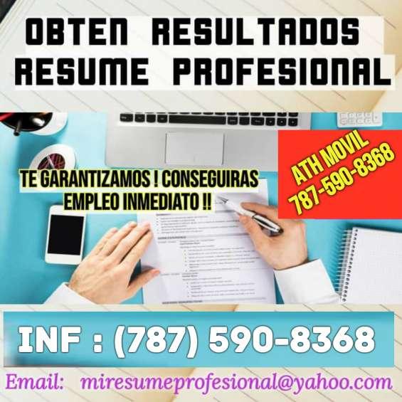 Resumes que si dan resultados !!! el empleo será tuyo !